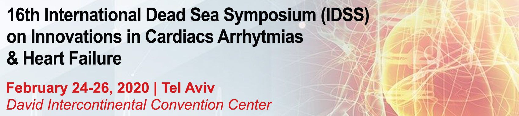 16th INTERNATIONAL DEAD SEA SYMPOSIUM ON INNOVATIONS IN CARDIAC ARRHYTHMIAS & HEART FAILURE